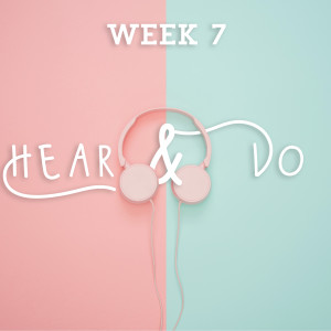Hear and Do - Week 1 (James 1:19-27)