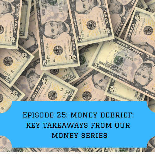 Episode 25: Escaping the Entry Level Money Mindset: Top Takeaways