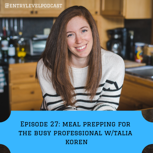 MEAL PREP 101 for the busy professional with Talia Koren, Founder of Workweek Lunch