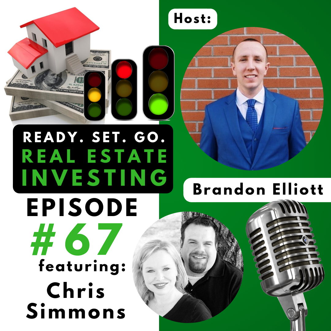 """EP 67: """"How to Think Like a Loan Officer and Act Like a Real Estate Investor"""" with Chris Simmons"""