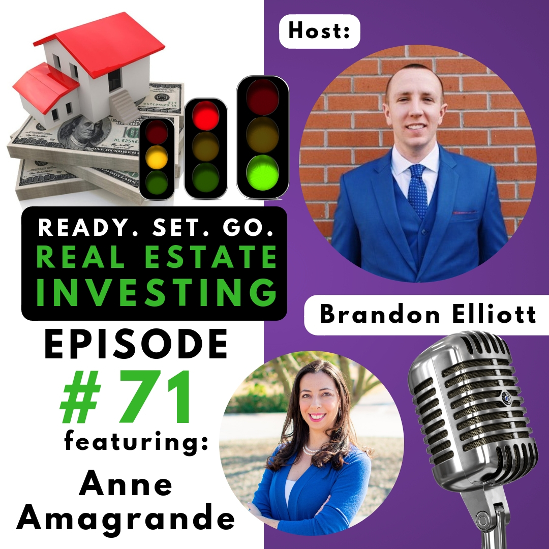 """EP 71: """"From Corporate to Obtaining 44+ Doors"""" with Anne Amagrande"""