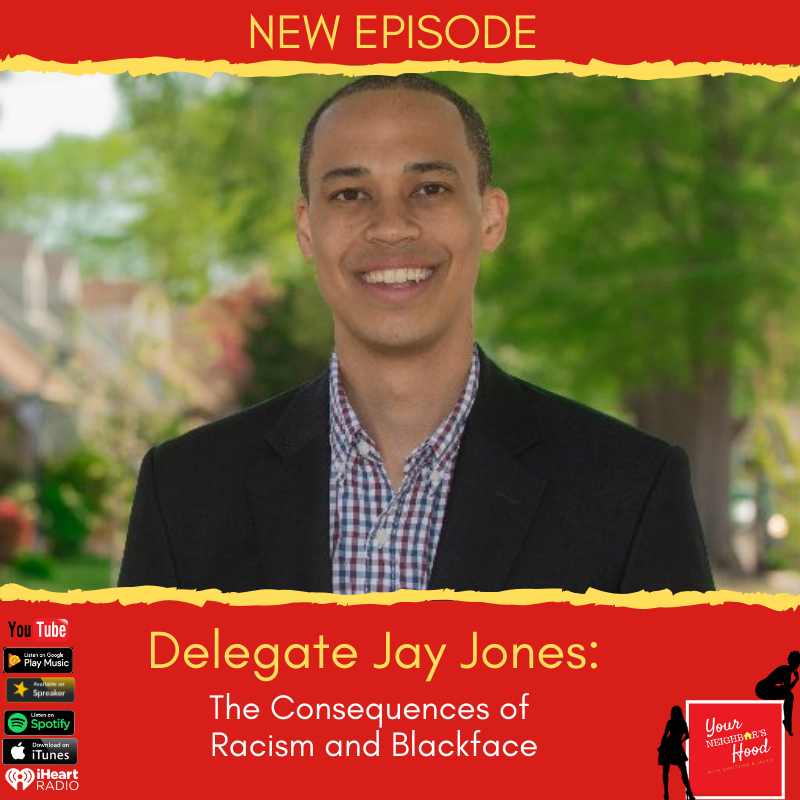 Ep 47: Del. Jay Jones: The Consequences of Racism and Blackface
