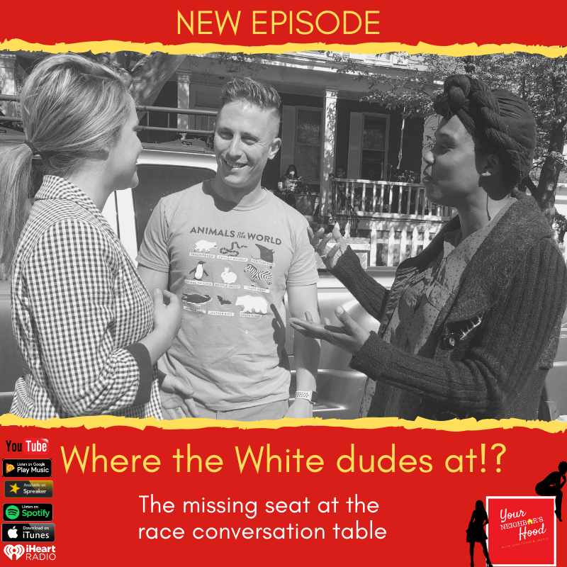 Ep 48: Where the White dudes at?!