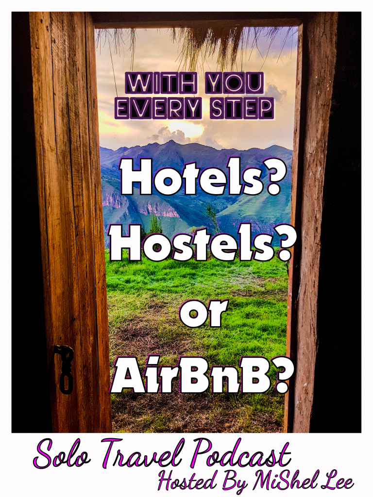 037 - Hotels? Hostels? Or AirBnB?