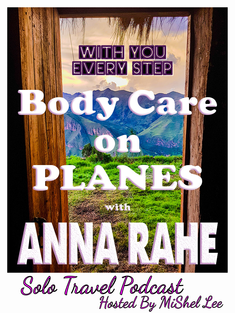 043 - Body Care on Planes | Anna Rahe