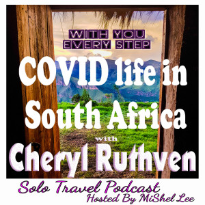 062 - COVID life in South Africa | Cheryl Ruthven