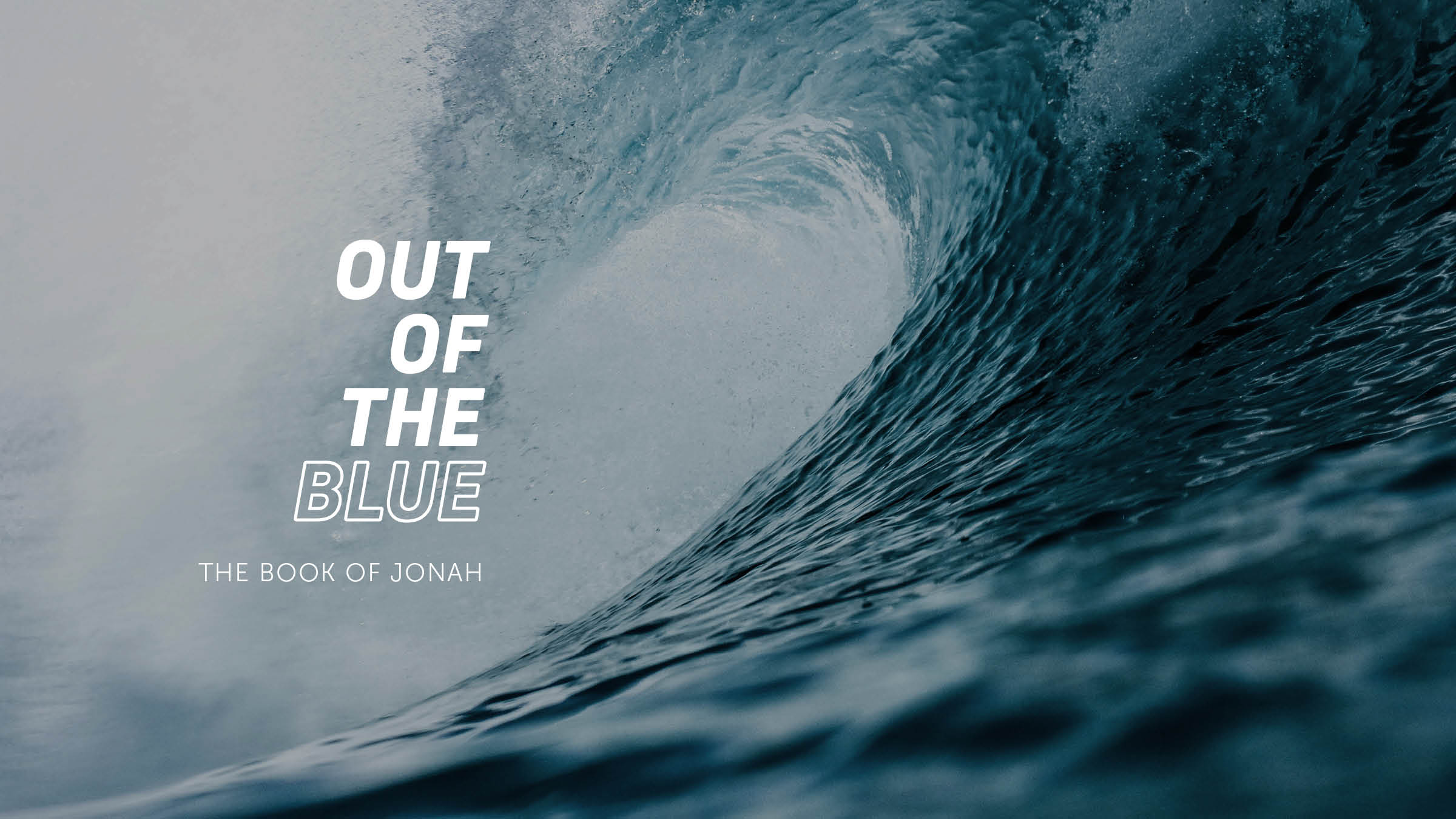 Out of the Blue - Jonah Ch4