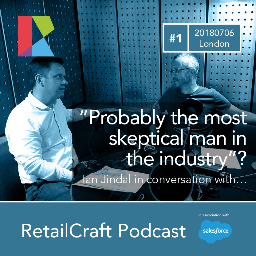 """RetailCraft 01 - David Kohn of Heals - """"probably the most skeptical man in the industry""""? Surely not!"""