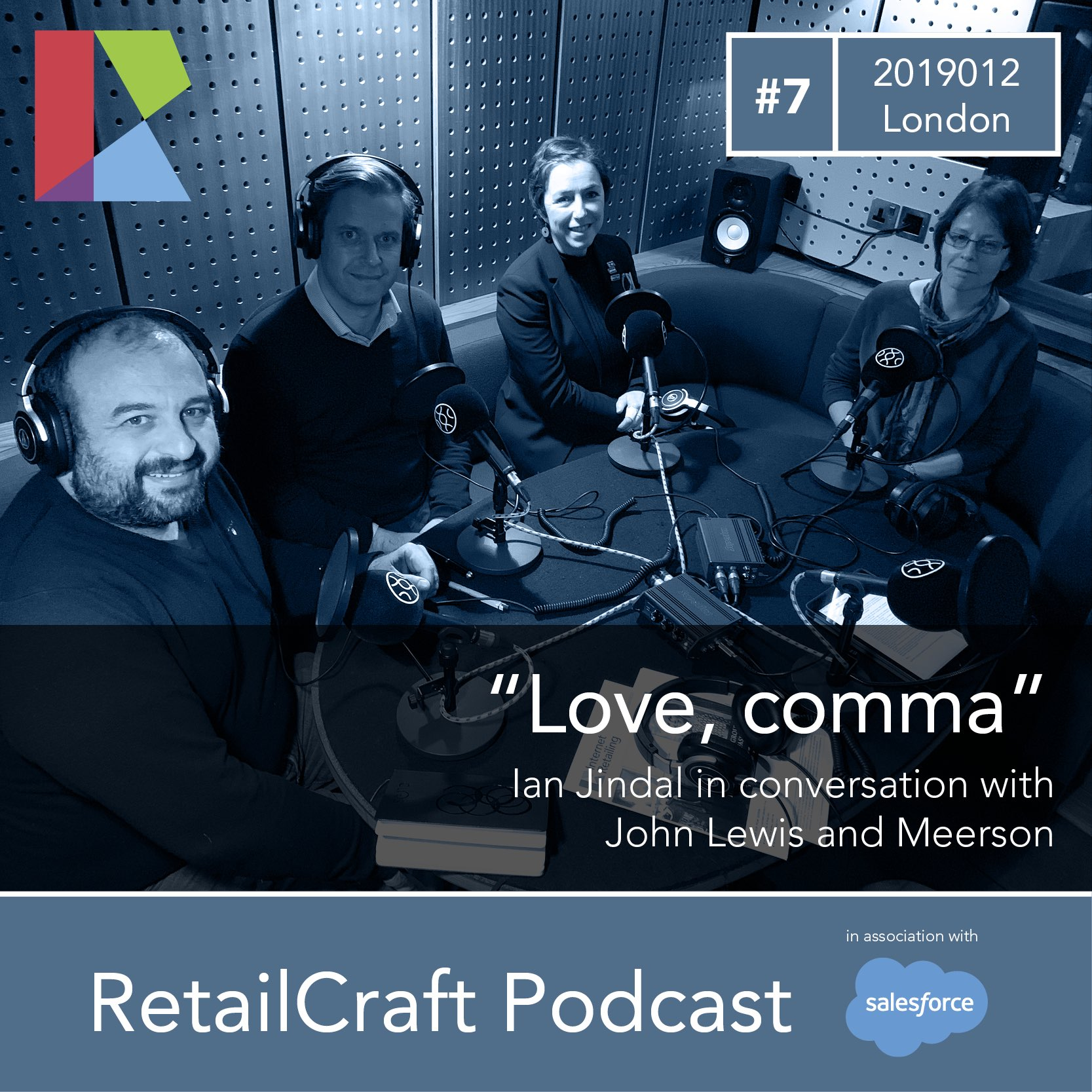 """RetailCraft 07 - """"Love, comma"""" - in conversation with Sienne Veit of John Lewis and Alexandre Meerson of Meerson."""
