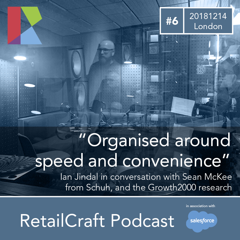 RetailCraft 06 - Sean McKee from Schuh and the new Growth 2000 index