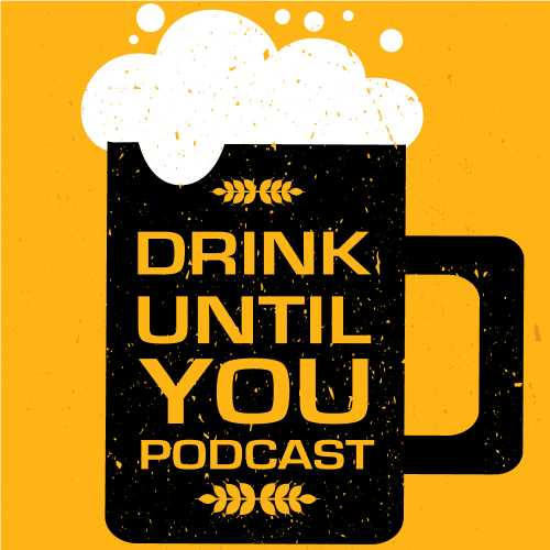 Drink Until You Podcast 20 Power Hour Drinking Game m4a