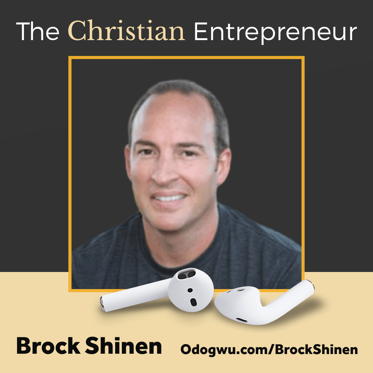 Brock Shinen Shares You Can Dream, Plan, Execute and Grow As A Christian Entrepreneur