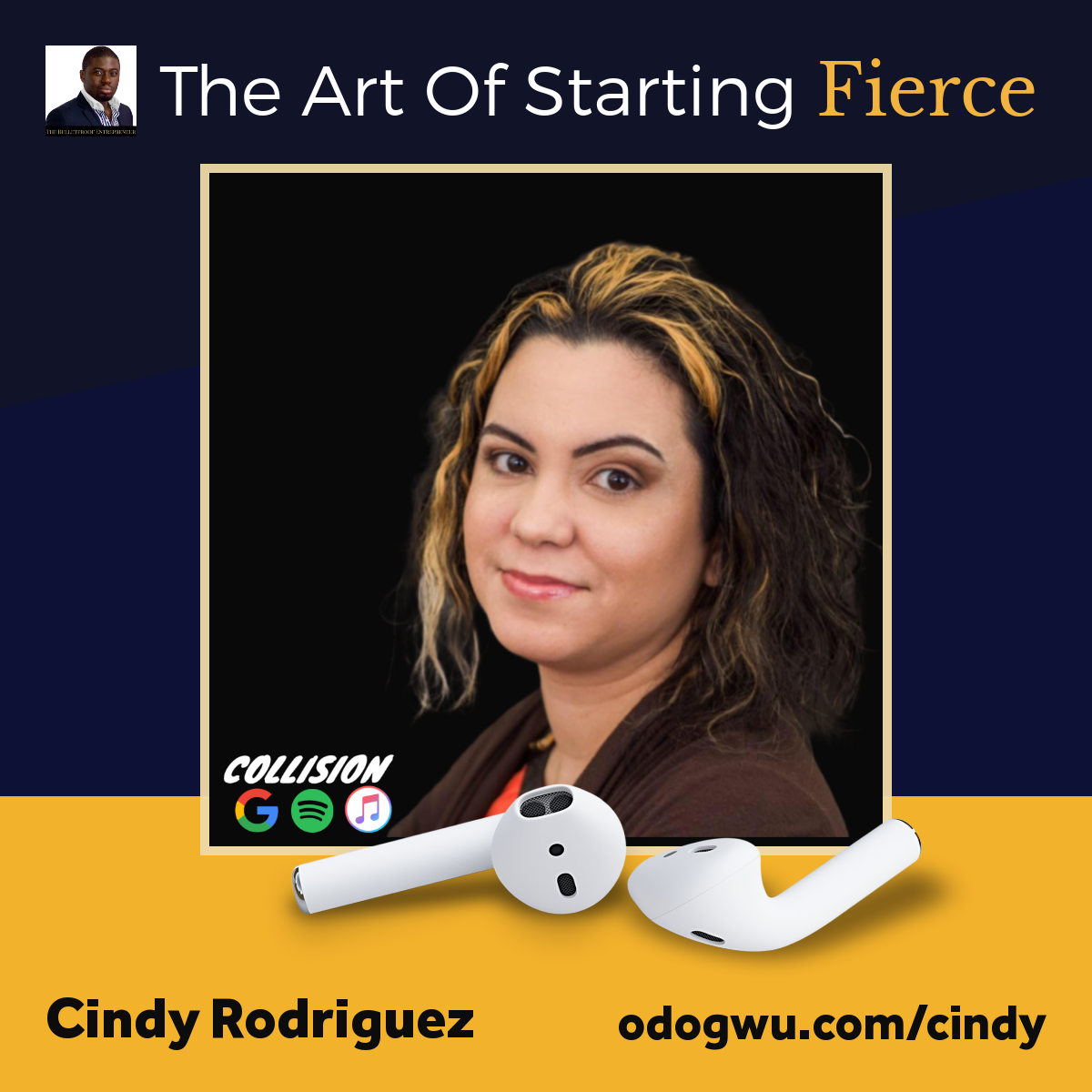 Cindy Rodriguez Discusses The Art Of Starting Fierce