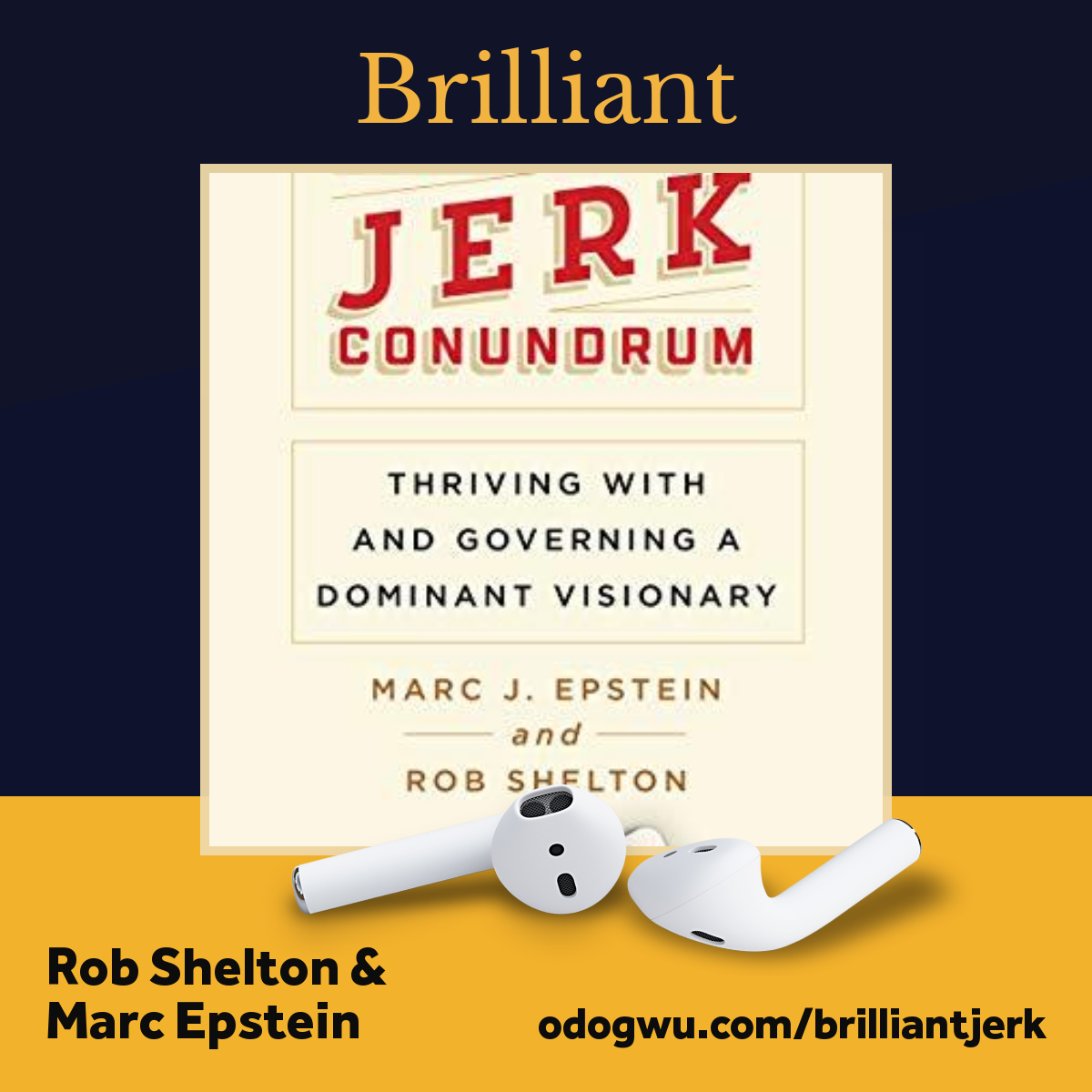 The Brilliant Jerk Conundrum