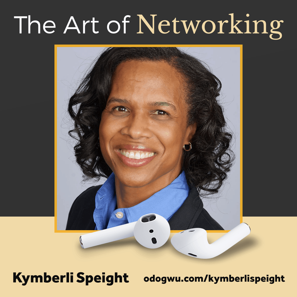 The Art of Networking with Kymberli Speight