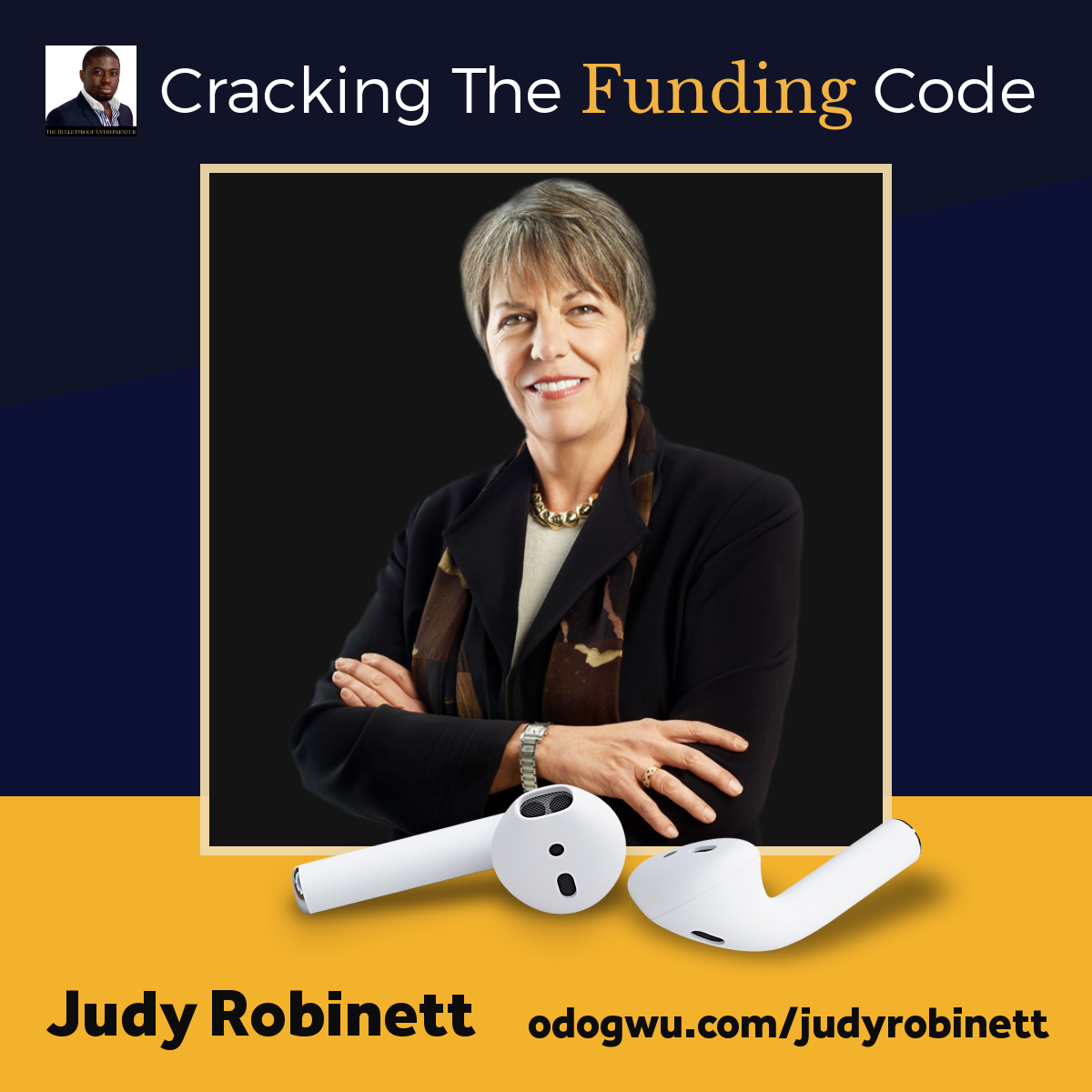 Cracking The Funding Code With Judy Robinett