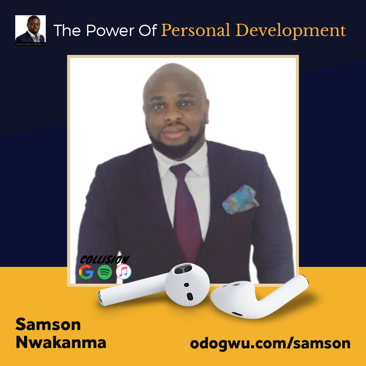 Samson Nwakanma discusses The Power Of Personal Development