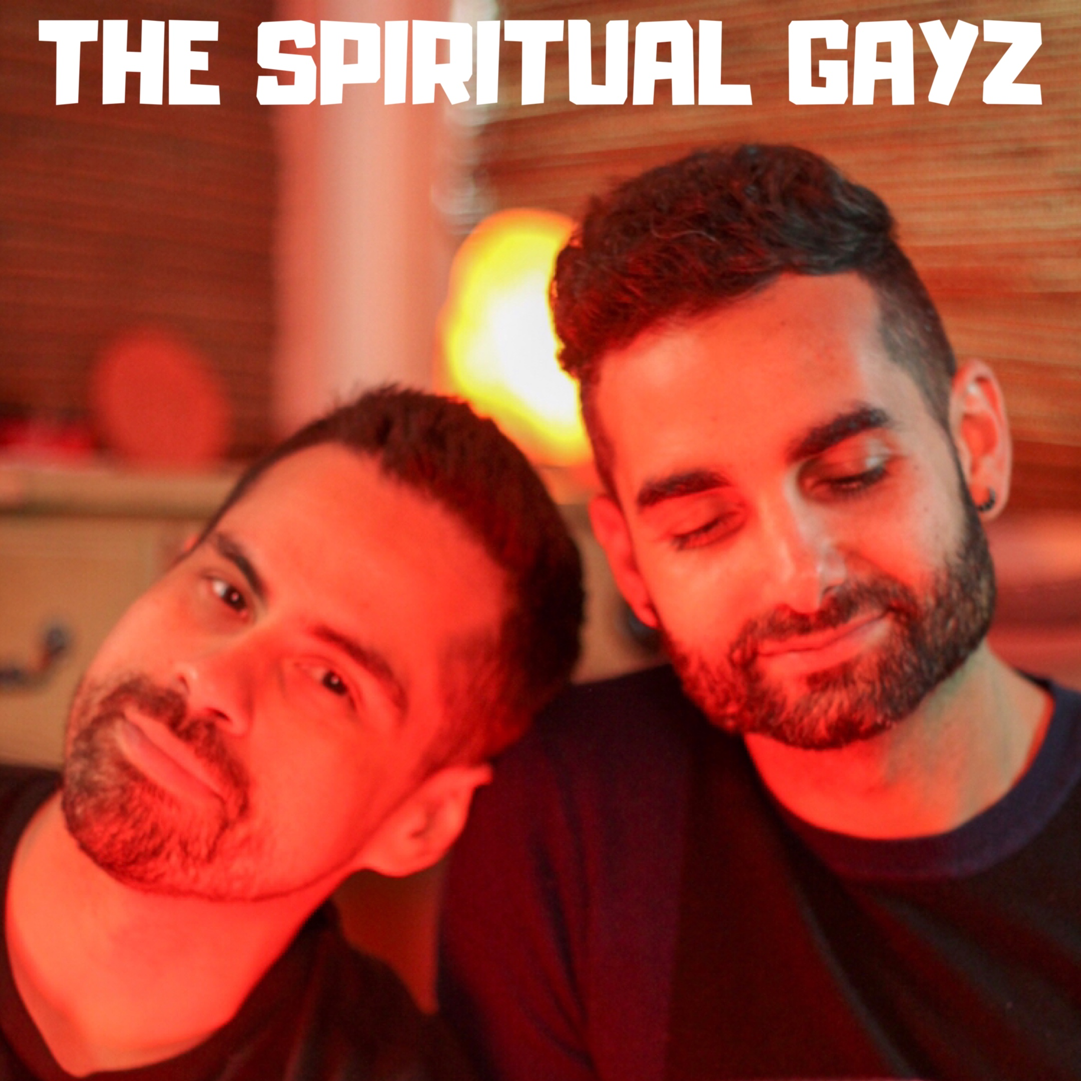 Best The Spiritual Gayz Podcasts Most Downloaded Episodes