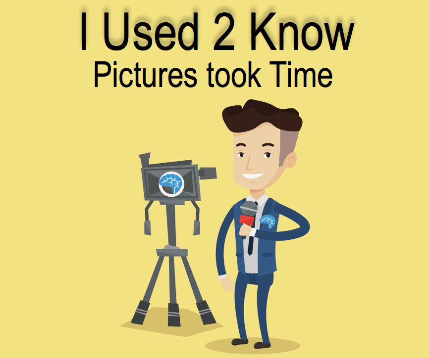 I Used 2 Know- Pictures took Time