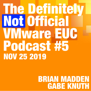 Unpacking the joint Microsoft + VMware WVD & MEM announcements. Episode 5.