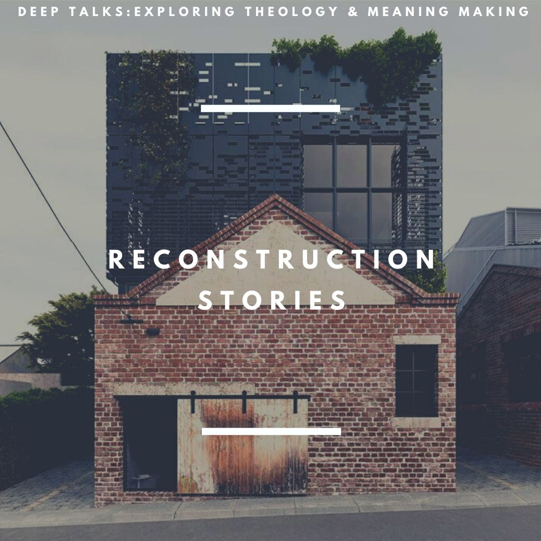 Ep 58: Reconstruction Stories- The Psychedelic Christian? Paul Risse