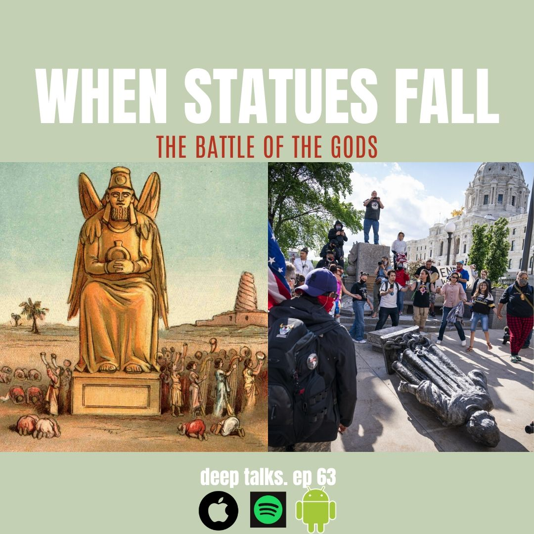 Ep 63: When Statues Fall- The Battle of the Gods, Revisited