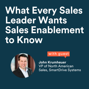 What Every Sales Leader Wants Sales Enablement to Know