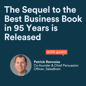 The Sequel to the Best Business Book in 95 Years is Released