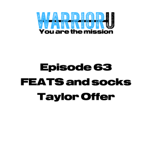 Episode 63 - FEATS and socks - Taylor Offer