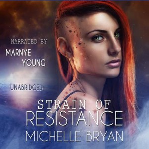 🎧   Strain of Resistance by Michelle Bryan