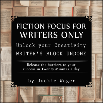 Fiction Focus for Writers: Release Barriers to Your Success