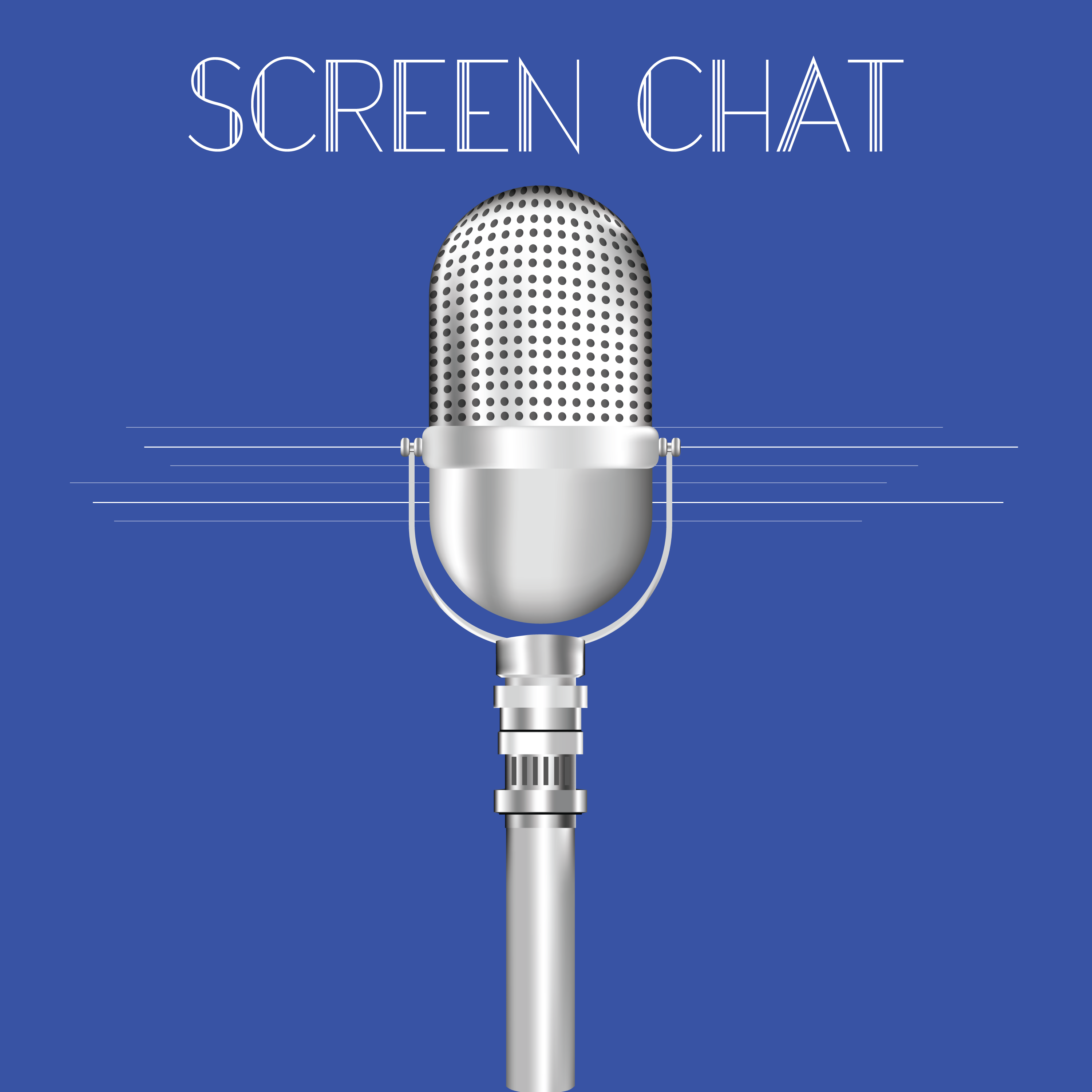 Screen Chat episode 01