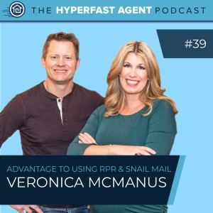 Episode #39 How to Use RPR and Snail Mail to Your Advantage with Veronica McManus