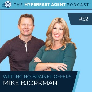 Episode #52 How to Write No-Brainer Offers with Mike Bjorkman