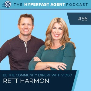 Episode #56 Be the Community Expert Through Video with Rett Harmon