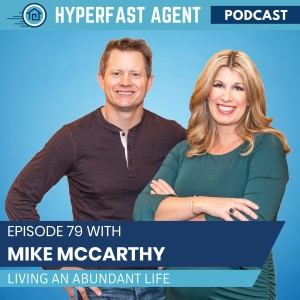 Episode #79 Living an Abundant Life with Mike McCarthy