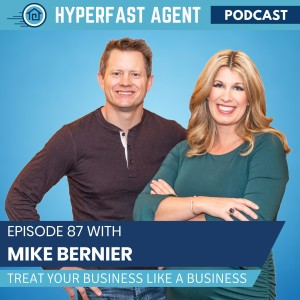 Episode #87 Treating Your Business Like a Business with Mike Bernier
