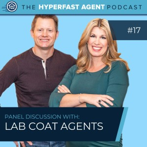 Episode #17 How To Get Ahead and What Is Holding You Back: a Lab Coat Agents Panel Discussion