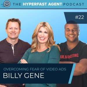 Episode #22 Overcoming Your Fear of Video Ads with Billy Gene