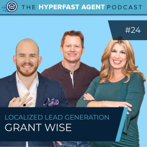 Episode #24 Localized Lead Generation with Grant Wise