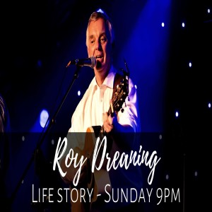 Roy Dreaning Life Story