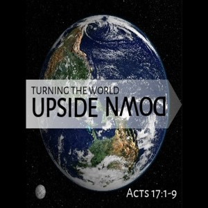 The Message That Turned The World Upside Down (Part 1) - Mark Anderson