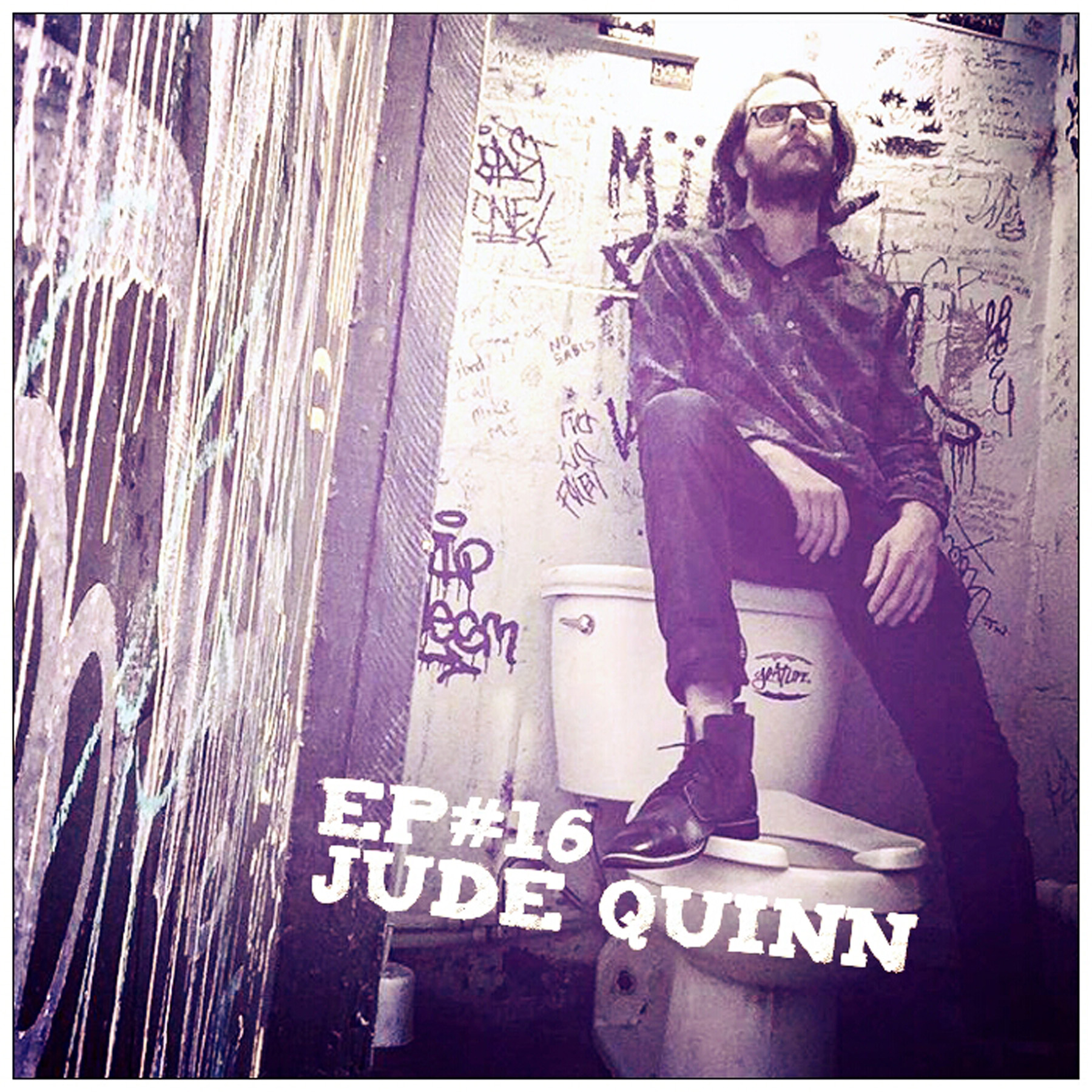 16. Episode Sixteen. Jude Quinn, Songwriter & Music Producer.