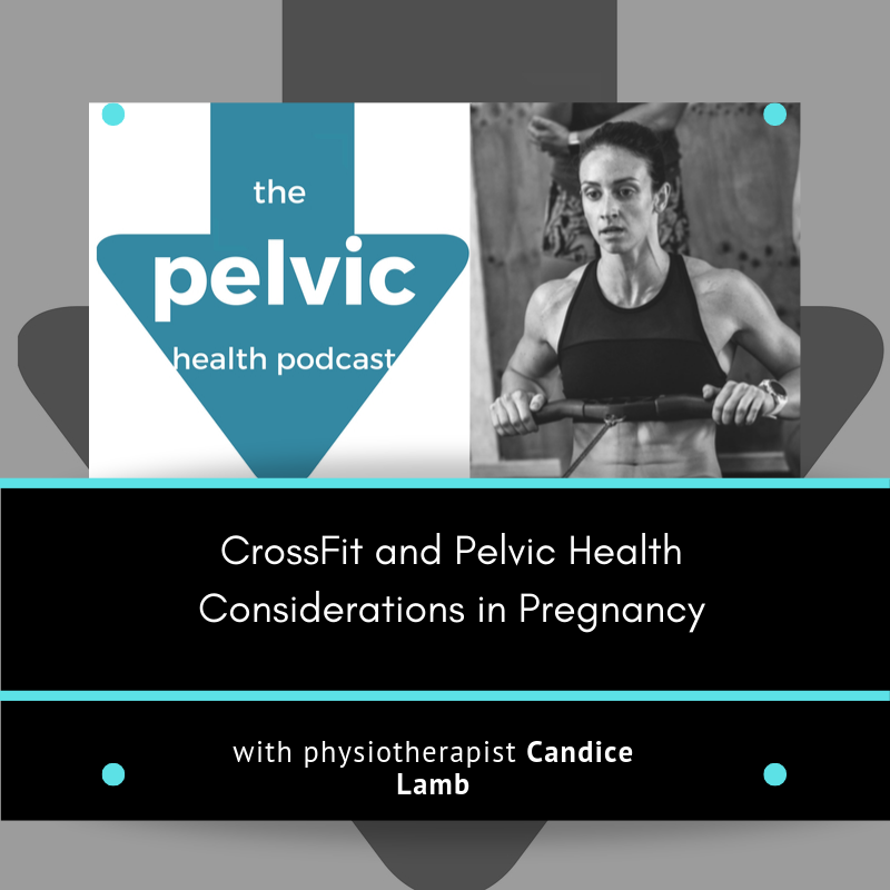 CrossFit and Pelvic Health Considerations in Pregnancy