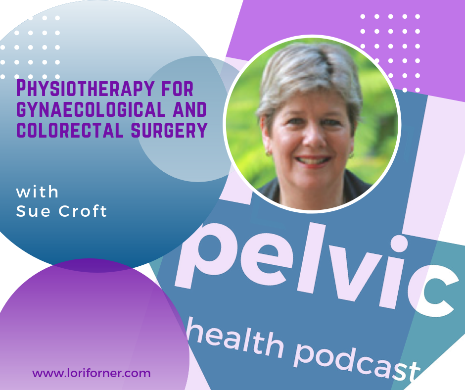 Physiotherapy for Gynaecological and Colorectal Surgery with Sue Croft