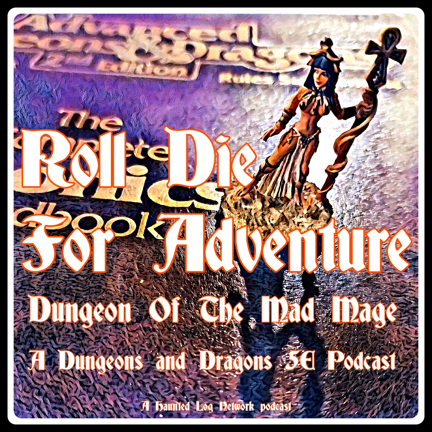 Roll Die For Adventure A Dungeons and Dragons 5e podcast Dungeon of The Mad Mage Episode 16