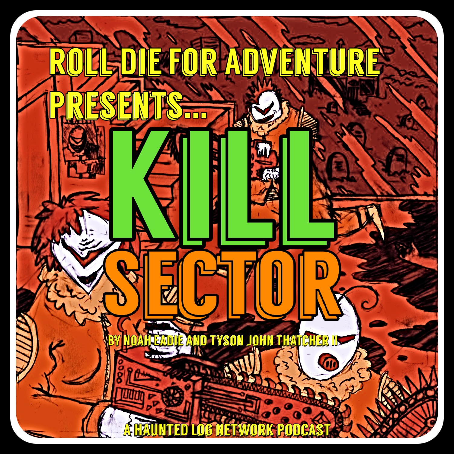 A Roll Die For Adventure Special Kill Sector : The Dome With Tyson John Thatcher The Second