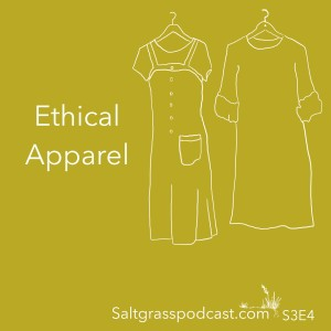 S3 E4 Ethical Apparel with Ilka White