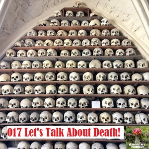 017 Let's Talk About Death!