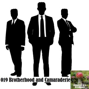 019 Brotherhood and Camaraderie